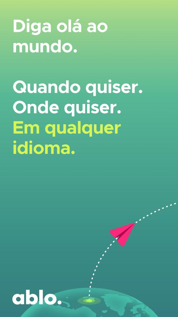 Ablo: app que conecta pessoas sem precisar falar Inglês