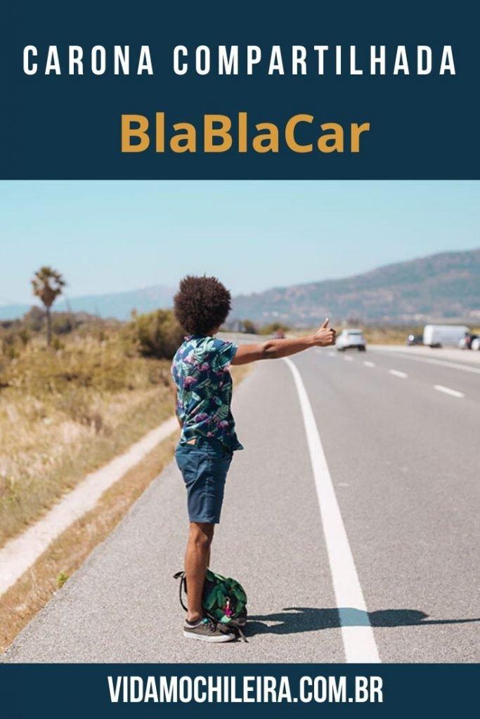 BlaBlaCar é seguro? Como funciona? Cuidados necessários