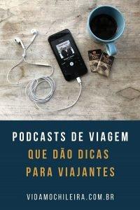 Podcast de viagem que dá dicas práticas para viajantes
